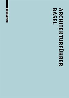 Architekturführer Basel