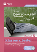 Klassenarbeiten Deutsch 6, m. CD-ROM