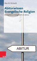 Abiturwissen Evangelische Religion