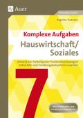 Komplexe Aufgaben Hauswirtschaft/Soziales, Klasse 7