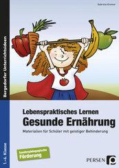 Lebenspraktisches Lernen: Gesunde Ernährung