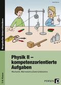 Physik II - kompetenzorientierte Aufgaben