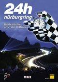 24h Nürburgring - Die Geschichte der ersten 40 Rennen