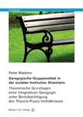 Geragogische Gruppenarbeit in der sozialen Institution Altenheim