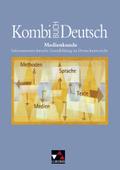 Kombi-Buch Deutsch, Ausgabe Baden-Württemberg: Medienkunde, m. CD-ROM