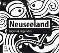 Neuseeland - Sagen und Legenden, 2 Audio-CDs