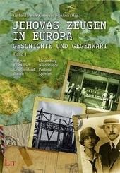Jehovas Zeugen in Europa - Geschichte und Gegenwart - Bd.1