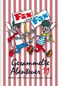 Fix und Fax, Gesammelte Abenteuer - Bd.11