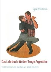 Das Lehrbuch für den Tango Argentino
