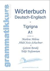 Wörterbuch Deutsch-Englisch-Tigrigna Niveau A1