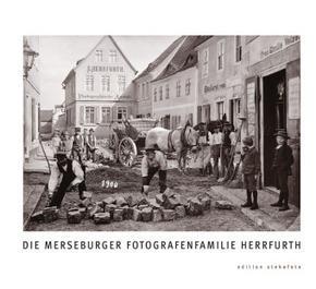 Die Merseburger Fotografenfamilie Herrfurth