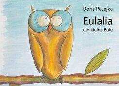 Eulalia die kleine Eule
