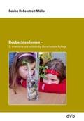 Beobachten lernen - das Early Excellence Konzept, m. DVD