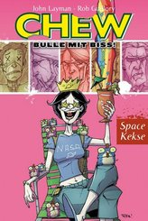 Chew - Bulle mit Biss! - Space Kekse