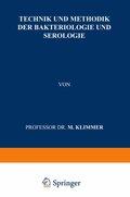 Technik und Methodik der Bakteriologie und Serologie