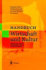 Handbuch Wirtschaft und Kultur