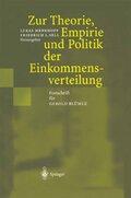 Zur Theorie, Empirie und Politik der Einkommensverteilung