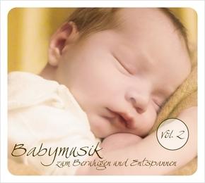 Babymusik zum Beruhigen und Entspannen, 1 Audio-CD - Vol.2