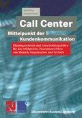 Call Center - Mittelpunkt der Kundenkommunikation