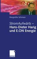 StromAufwärts - Hans-Dieter Harig und E.ON Energie