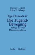 Typisch deutsch: Die Jugendbewegung