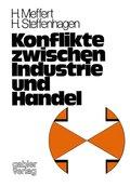 Konflikte zwischen Industrie und Handel
