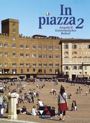 In piazza, Ausgabe B: Grammatisches Beiheft; Bd.2