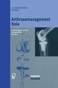 Arthrosemanagement Knie