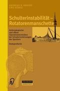 Schulterinstabilität - Rotatorenmanschette