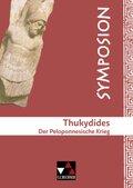 Thukydides. Der Peloponnesische Krieg