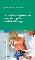 Nachbehandlungskonzepte in der Orthopädie und Unfallchirurgie