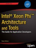 Intel Xeon Phi Coprocessor Architecture and Tools