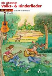 Die schönsten Volks- und Kinderlieder, für 1-2 Gitarren