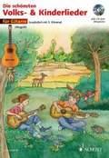 Die schönsten Volks- & Kinderlieder, 1-2 Gitarren, m. Audio-CD