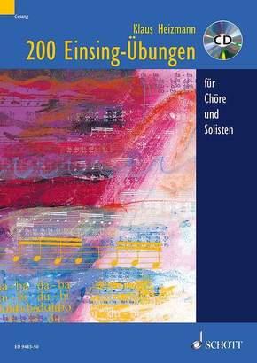 200 Einsingübungen für Chöre und Solisten, m. Audio-CD