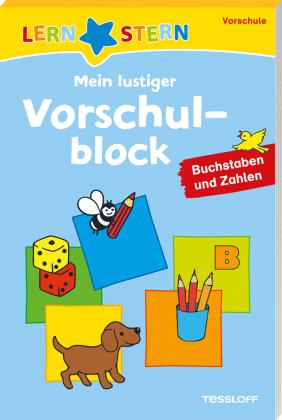 Mein lustiger Vorschulblock - Buchstaben und Zahlen