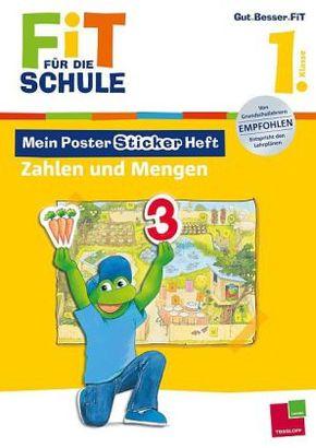 Mein Poster-Sticker-Heft. Zahlen und Mengen, 1. Klasse