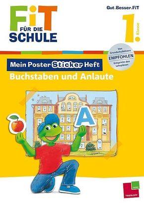 Mein Poster-Sticker-Heft. Buchstaben und Anlaute, 1. Klasse