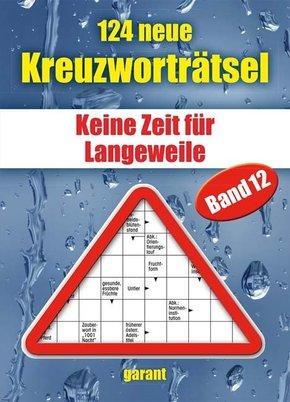 124 neue Kreuzworträtsel - Bd.12