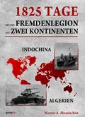 1825 Tage - Mit der Fremdenlegion auf zwei Kontinenten