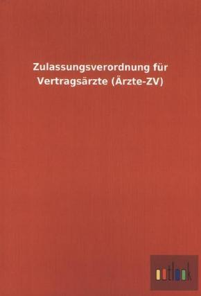 Zulassungsverordnung für Vertragsärzte (Ärzte-ZV)