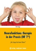 Neurofunktions!therapie in der Praxis (NF!T®)
