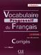 Vocabulaire progressif du Français, Niveau avancé (2ème édition): Corrigés (Niveau B2/C1)