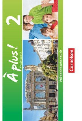 À plus! Nouvelle édition: Vokabeltaschenbuch; Bd.2