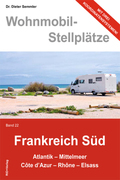 Wohnmobil-Stellplätze: Frankreich Süd; Bd.22