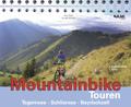 Mountainbike Touren: Tegernsee, Schliersee, Bayrischzell, m. CD-ROM; Bd.6