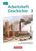 Forum Geschichte, Allgemeine Ausgabe: Vom Zeitalter des Absolutismus bis zum Ersten Weltkrieg, Arbeitsheft; Bd.3