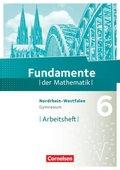 Fundamente der Mathematik, Gymnasium Nordrhein-Westfalen: 6. Schuljahr, Arbeitsheft