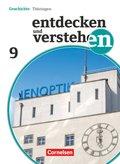 Entdecken und Verstehen, Geschichte Thüringen, Neubearbeitung: 9. Schuljahr, Schülerbuch