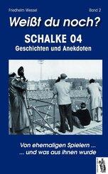 Weißt du noch? Schalke 04 - Bd.2